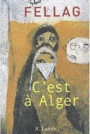 El humor cruel y tierno de Fellag sobre Argelia ...